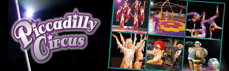 Tickets for Piccadilly Circus BIG TOP! -7:30pm in Centreville from ShowClix