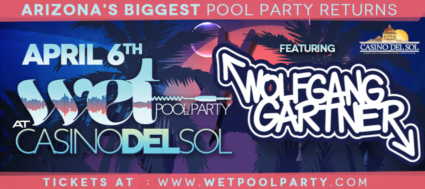 Tickets for WET Pool Party in Tucson from ShowClix