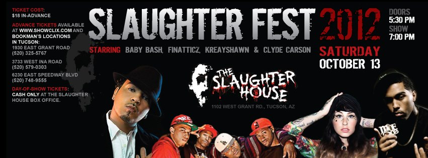 Tickets for HOT 98.3 Slaughter Fest 2012 in Tucson from ShowClix