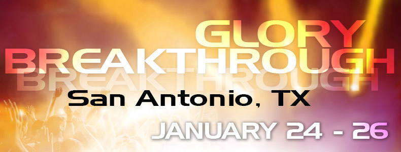 Tickets for Glory Breakthrough- San Antonio, TX in San Antonio from DonorPro