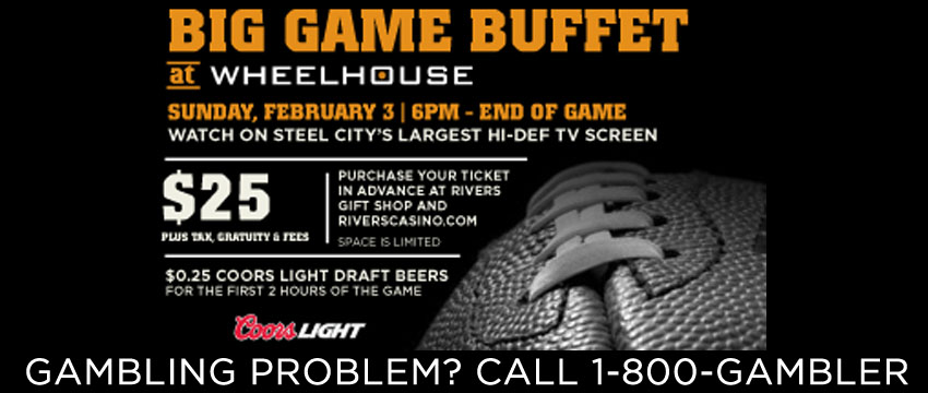Tickets for Big Game Buffet at the Wheelhouse in Pittsburgh from ShowClix