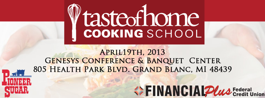 Tickets for Taste of Home Cooking School in Grand Blanc from ShowClix