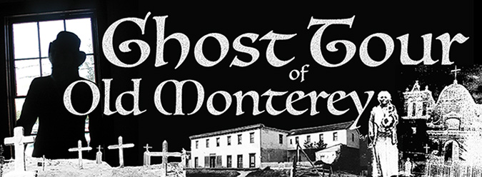 Tickets for GHOST TOUR OF OLD MONTEREY 2018 in Monterey from ShowClix