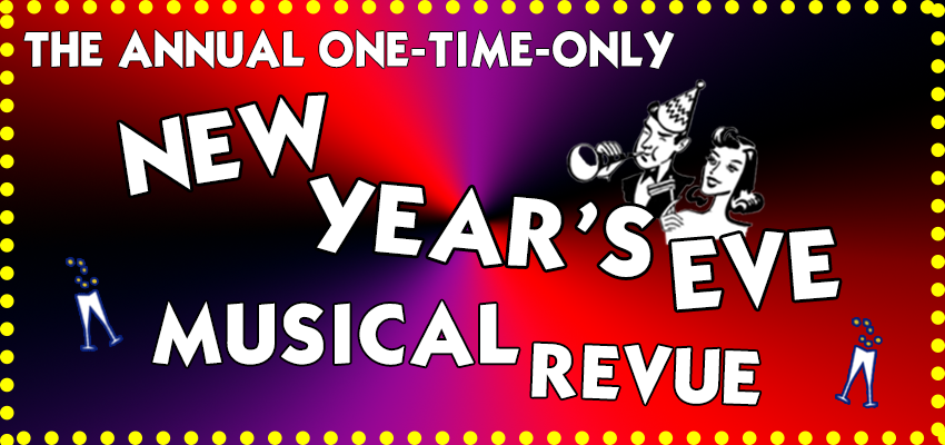 Tickets for The Annual One-Time-Only New Year's Eve Musical Revue - COUNTDOWN PERFORMANCE in Santa Monica from ShowClix