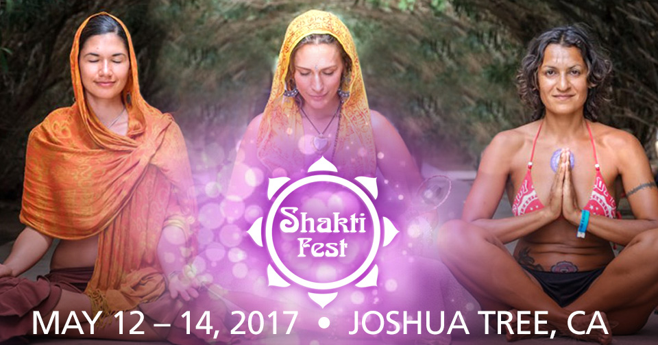 Tickets for Shakti Fest 2016 in Joshua Tree from BrightStar Live Events