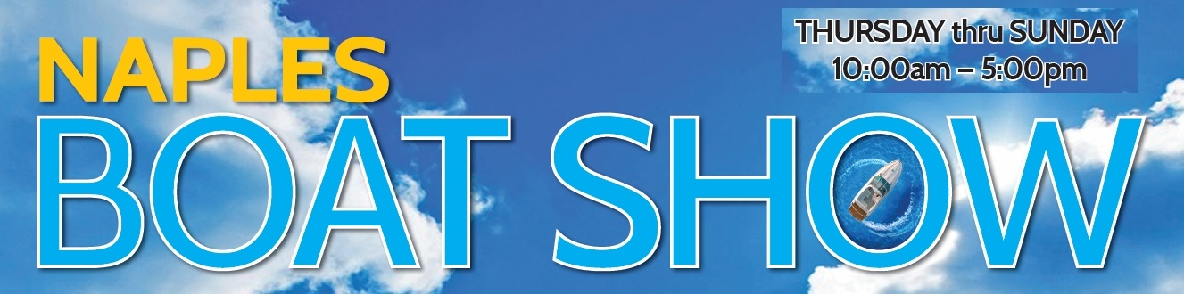 Tickets for Naples Boat Show 2021 in Naples from ShowClix