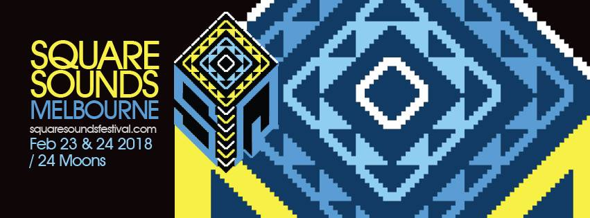Tickets for Square Sounds Melbourne 2017: chiptune & retrotech in Fitzroy from Ticketbooth