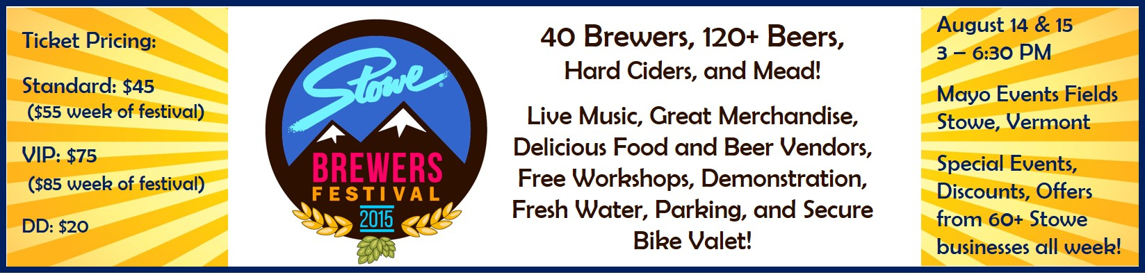 Tickets for Stowe Brewers Festival - Friday in Stowe from BeerFests.com