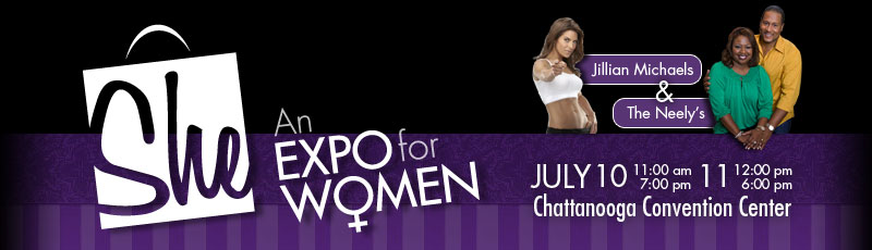 Tickets for SHE An Expo for Women in Chattanooga from ChattanoogaNow.com