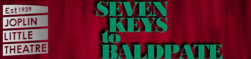 Tickets for Seven Keys To Baldpate in Joplin from ShowClix