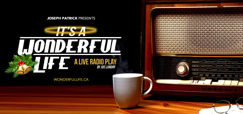 Tickets for It's A Wonderful Life: A Live Radio Play in Toronto from Ticketwise