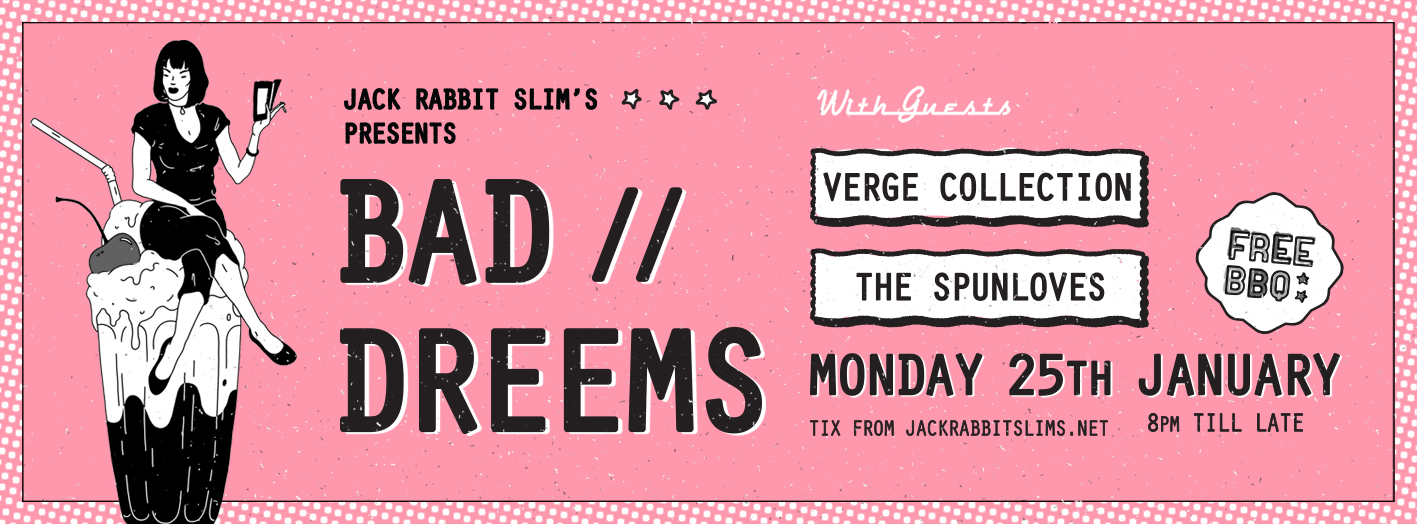 Tickets for Bad//Dreems in Northbridge from Ticketbooth