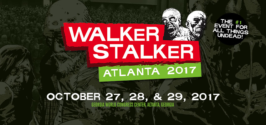 Tickets for Walker Stalker Atlanta 2017 in Atlanta from ShowClix
