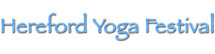 Tickets for Hereford Yoga Festival in Hereford from Ticketbooth Europe