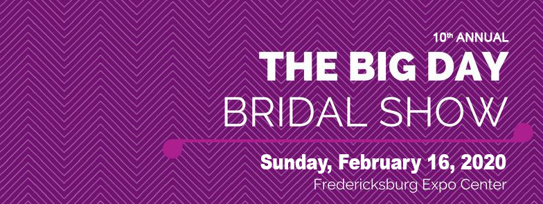 Tickets for The Big Day - Bridal Show in Fredericksburg from ShowClix
