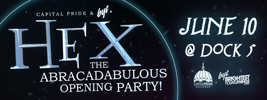 Tickets for Cap Pride & BYT Present: Hex! Opening Party in Washington from ShowClix