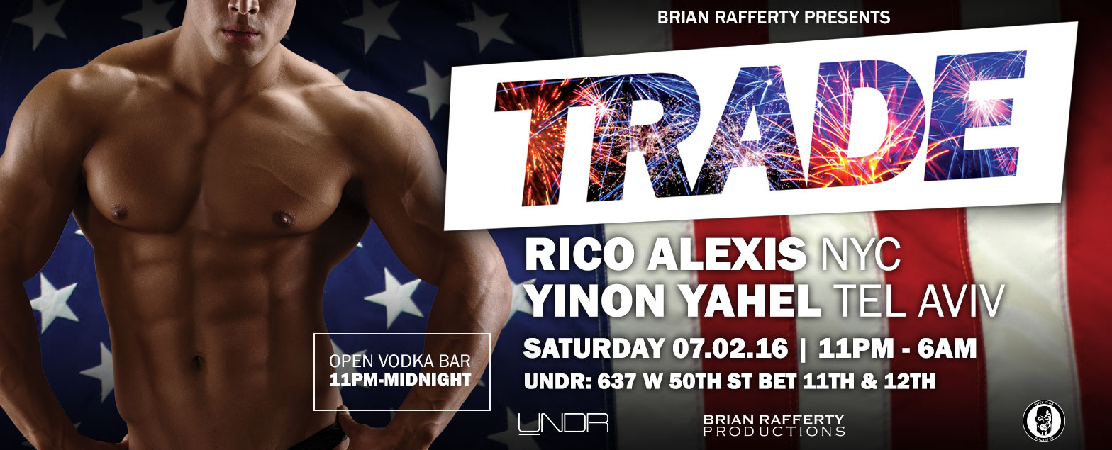 Tickets for TRADE wDJs RICO ALEXIS & YINON YAHEL in New York from ShowClix