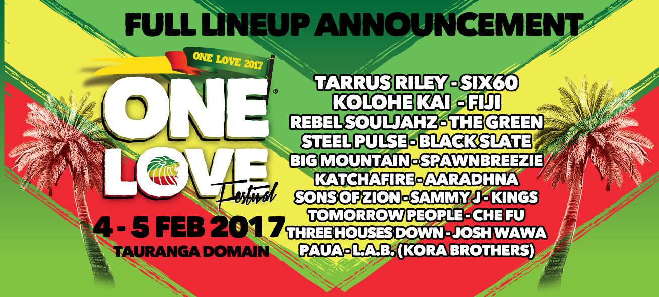 Tickets for ONE LOVE FESTIVAL 2017 in Tauranga from Ticketbooth New Zealand