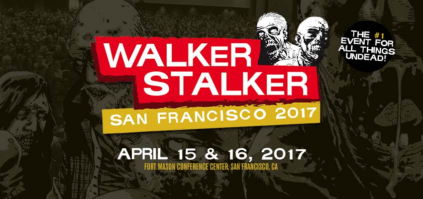Tickets for Walker Stalker Con San Francisco 2017 - SOLD OUT in San Francisco from ShowClix