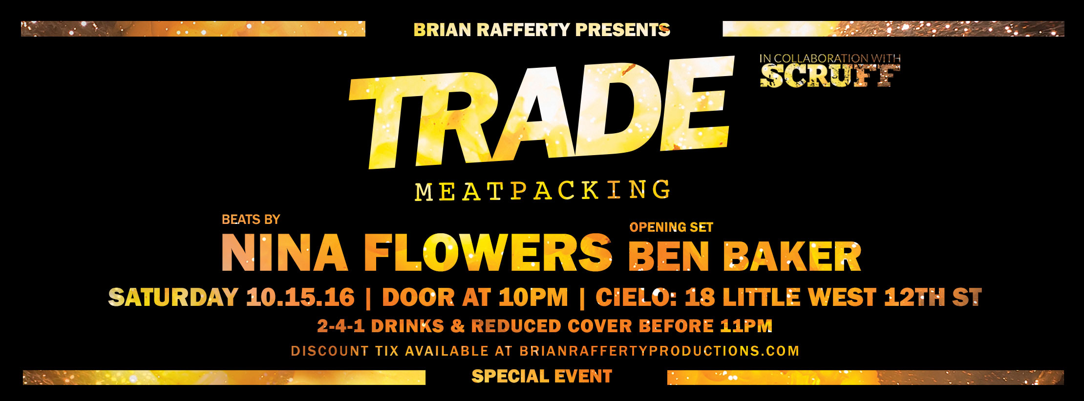 Tickets for TRADE MEATPACKING wDJs NINA FLOWERS + BEN BAKER in New York from ShowClix