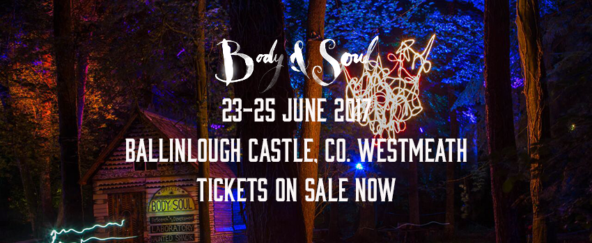 Tickets for Body&Soul 2017 Festival in Co.Westmeath from Ticketbooth Europe