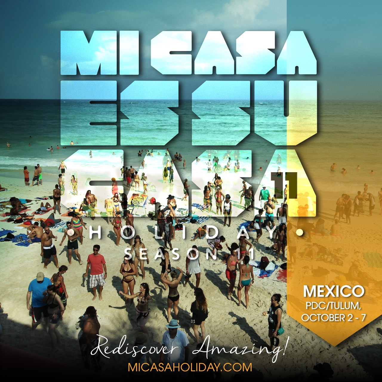 Tickets for MI CASA HOLIDAY (10yr Anniversary '18) - Mexico in PDC/Tulum from ShowClix