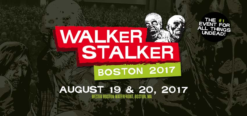 Tickets for Walker Stalker Con Boston 2017 in Boston from ShowClix