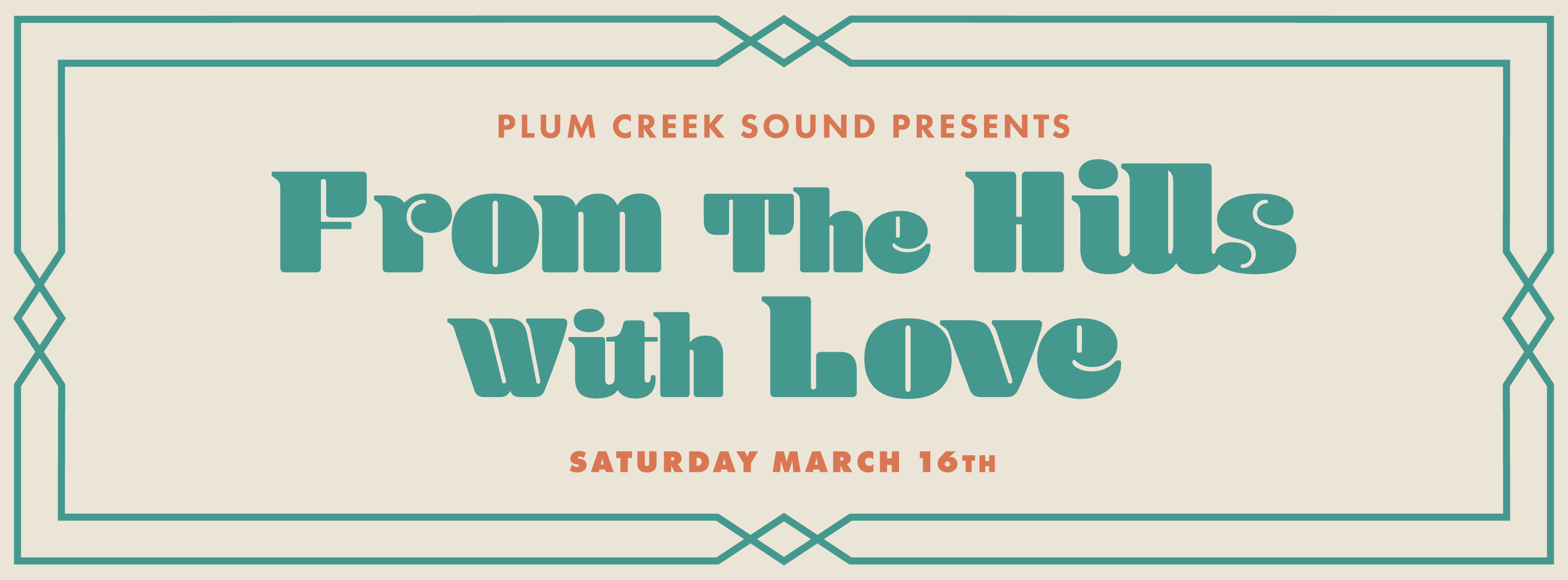 Tickets for Plum Creek Sound Presents:From The Hills With Love from ShowClix