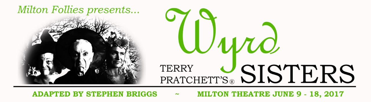 Tickets for Wyrd Sisters in Milton from Ticketbooth