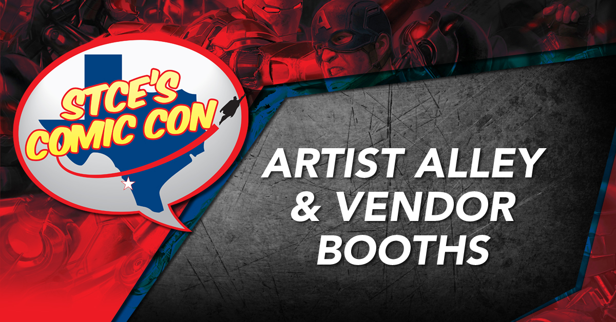 Tickets for STCE's Comic Con 2018 Artist and Vendor Booths in Laredo from ShowClix
