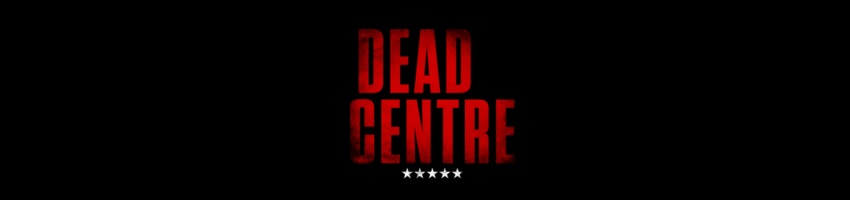 Tickets for Dead Centre in Southend-on-Sea from Ticketbooth Europe