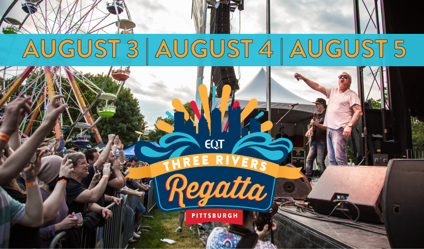 Tickets for EQT Pittsburgh Three Rivers Regatta - MAIN STAGE in Pittsburgh from ShowClix