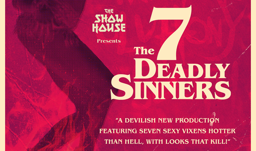 "Tickets for The Showhouse Presents ""The 7 Deadly Sinners"" in Perth from Ticketbooth"