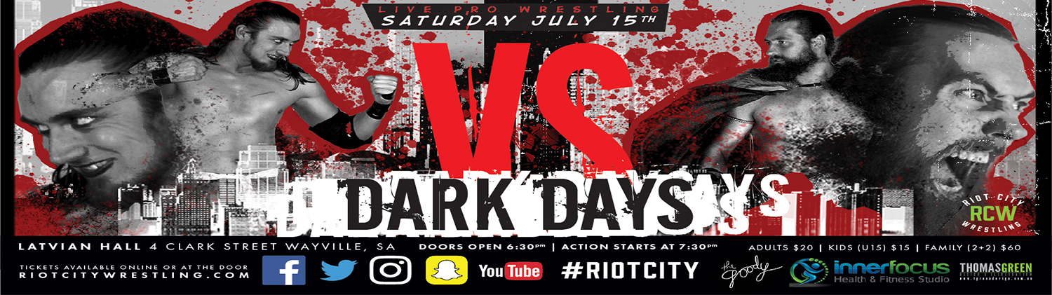 Tickets for Riot City Wrestling: Dark Days 2017 in Wayville from Ticketbooth