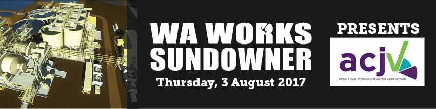 Tickets for WA Works Sundowner - Amec Foster Wheeler Civmec JV in East Perth from Ticketbooth