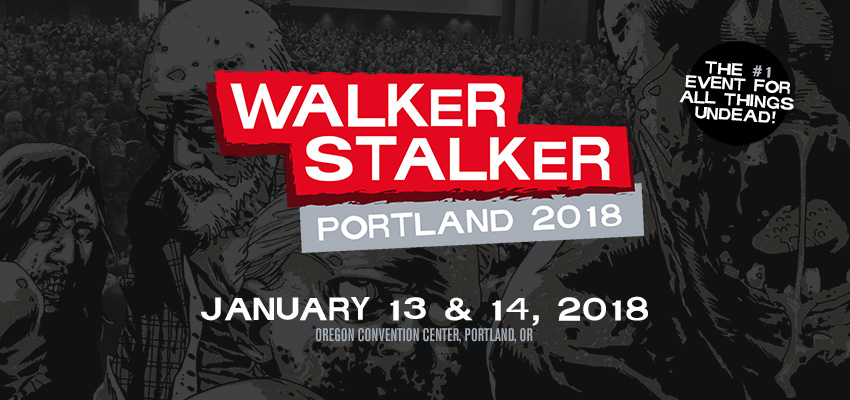 Tickets for Walker Stalker Portland 2018-Exhibitor/Vendor in Portland from ShowClix