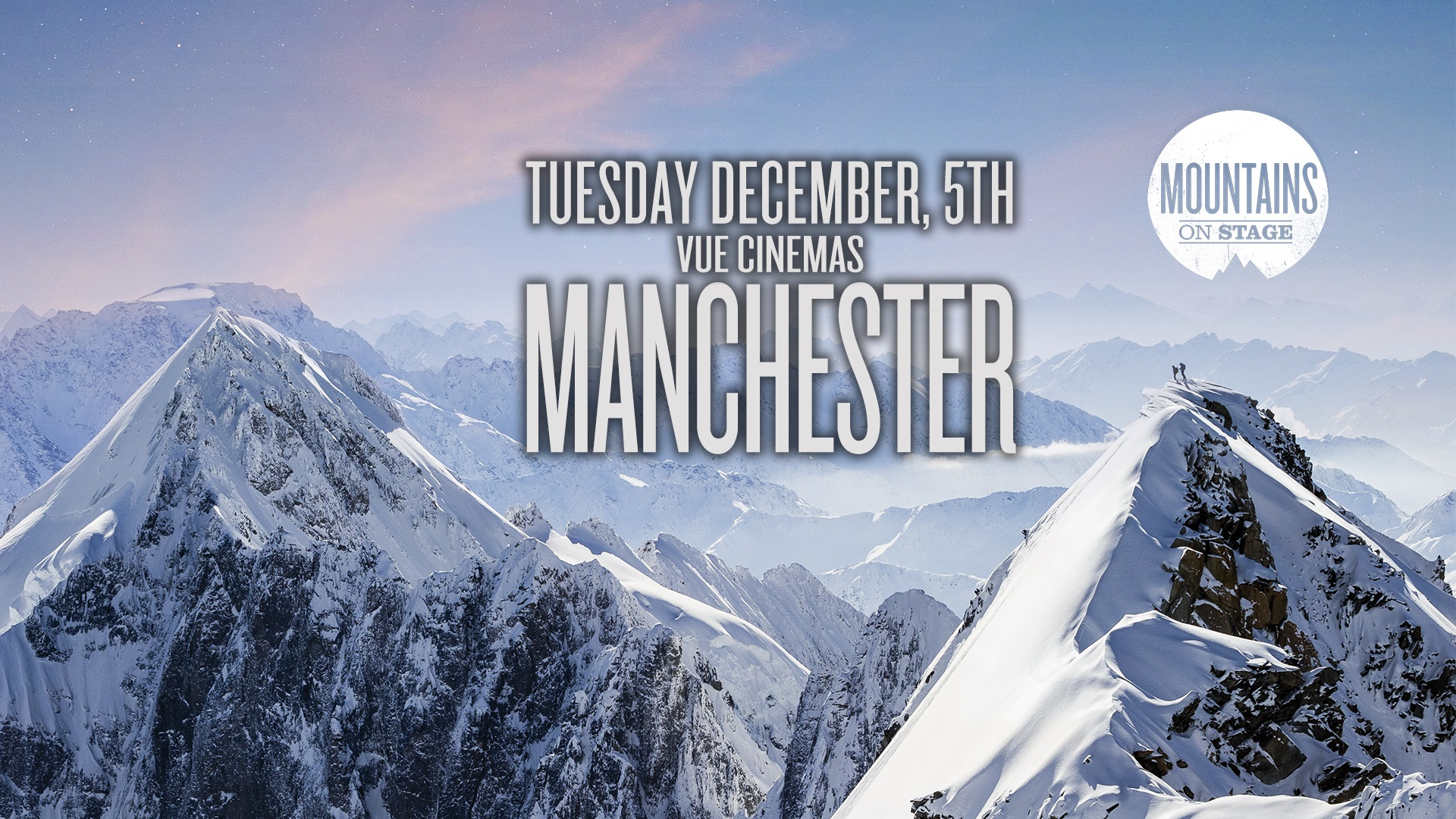 Tickets for Mountains on Stage - MANCHESTER in Manchester from Ticketbooth Europe