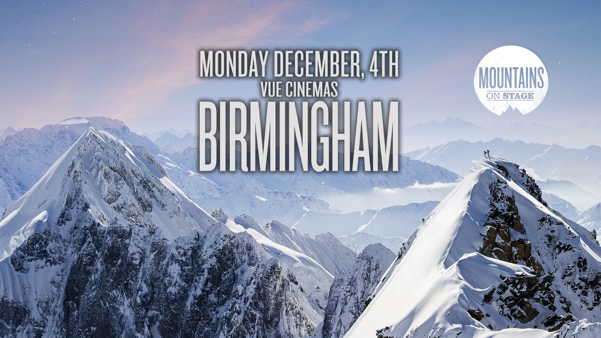 Tickets for Mountains on Stage - BIRMINGHAM in Birmingham from Ticketbooth Europe