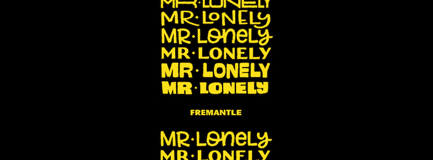 Tickets for Mr Lonely Feat. Alice Ivy 'I'm Dreaming' Tour in Fremantle from Ticketbooth