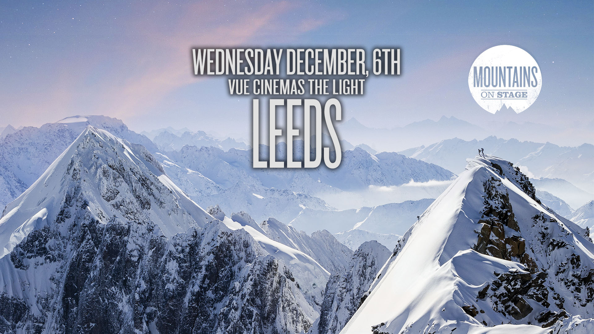 Tickets for Mountains on Stage - LEEDS in Leeds from Ticketbooth Europe