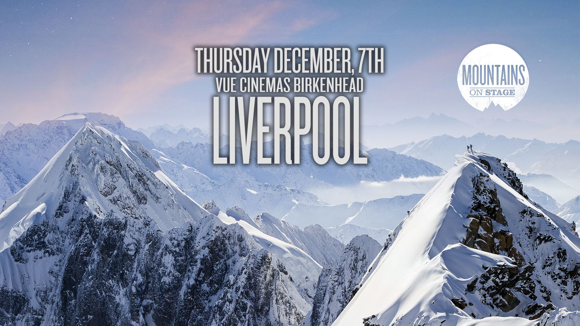 Tickets for Mountains on Stage - LIVERPOOL in Birkenhead from Ticketbooth Europe