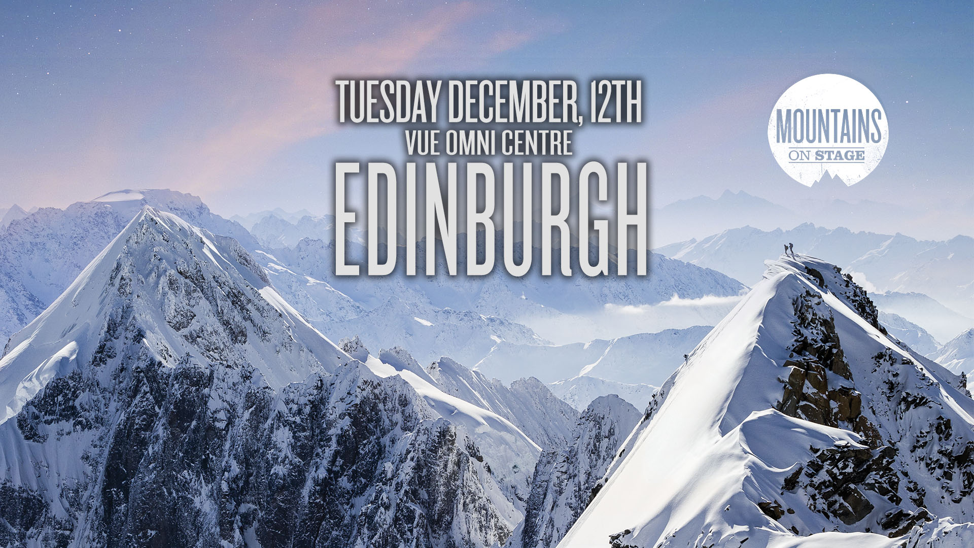 Tickets for Mountains on Stage - EDINBURGH in Edinburgh from Ticketbooth Europe