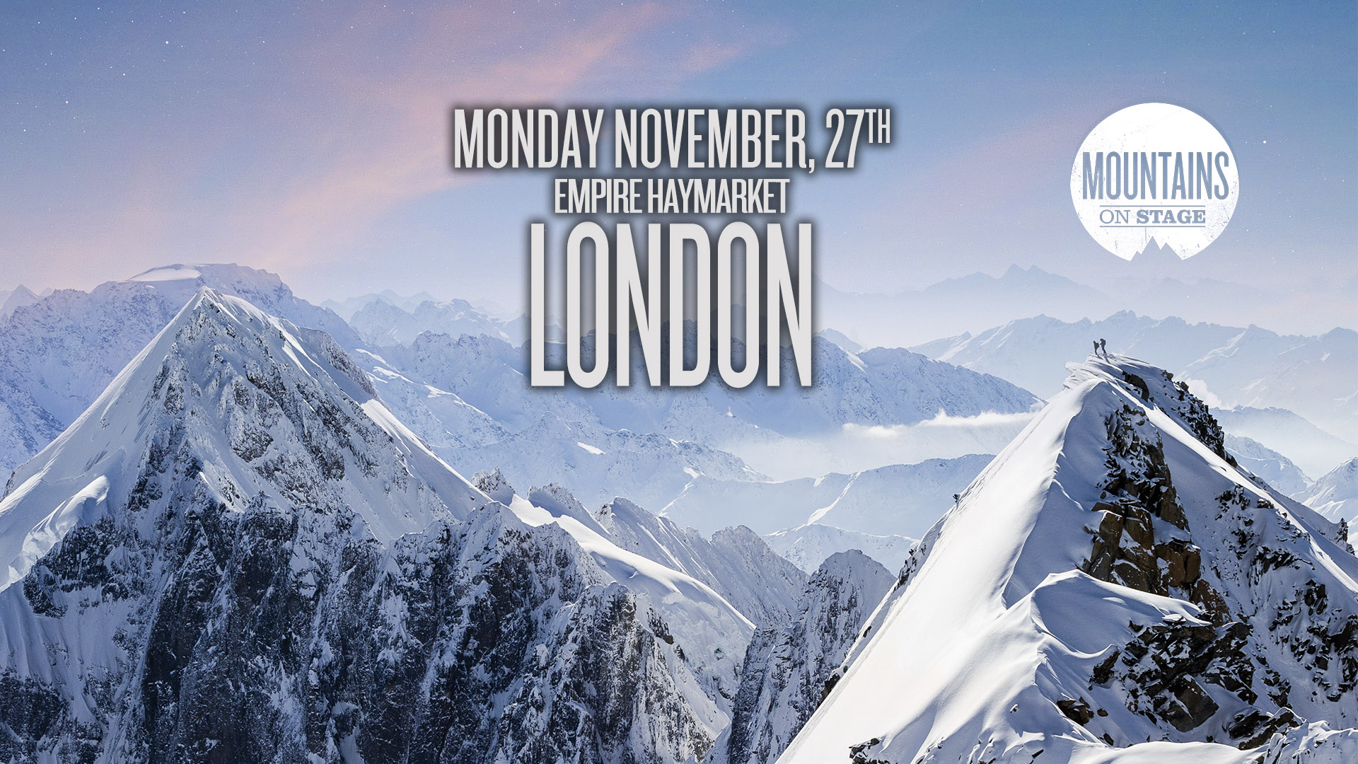Tickets for Mountains on Stage - LONDON in London from Ticketbooth Europe