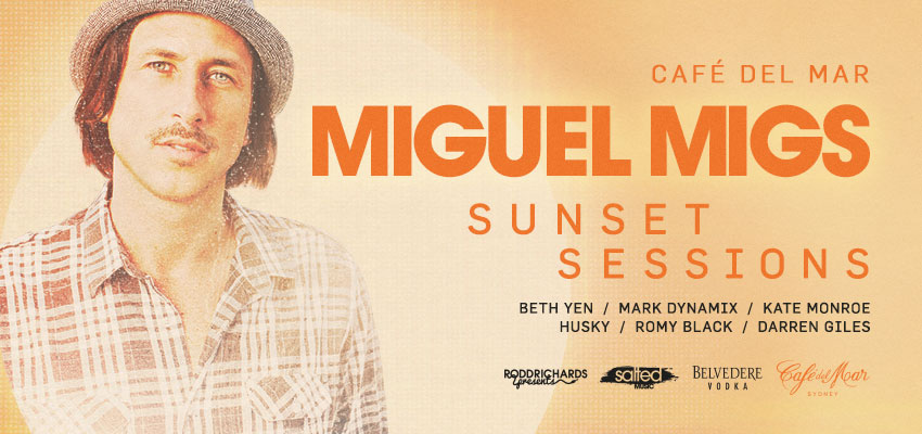 Tickets for MIGUEL MIGS in Sydney from Ticketbooth