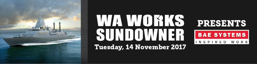 Tickets for WA Works Sundowner - BAE Systems in East Perth from Ticketbooth