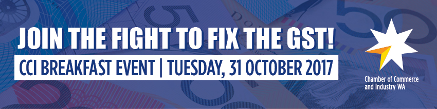 Tickets for Join the fight to fix the GST! CCI Breakfast Event in Burswood from Ticketbooth