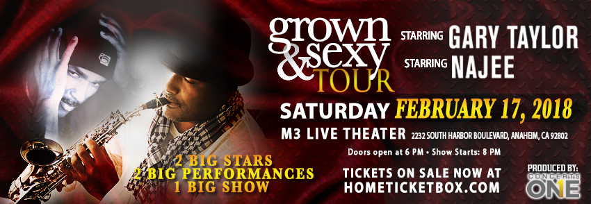 Tickets for Grown & Sexy Tour Starring Gary Taylor & Najee in Anaheim from ShowClix