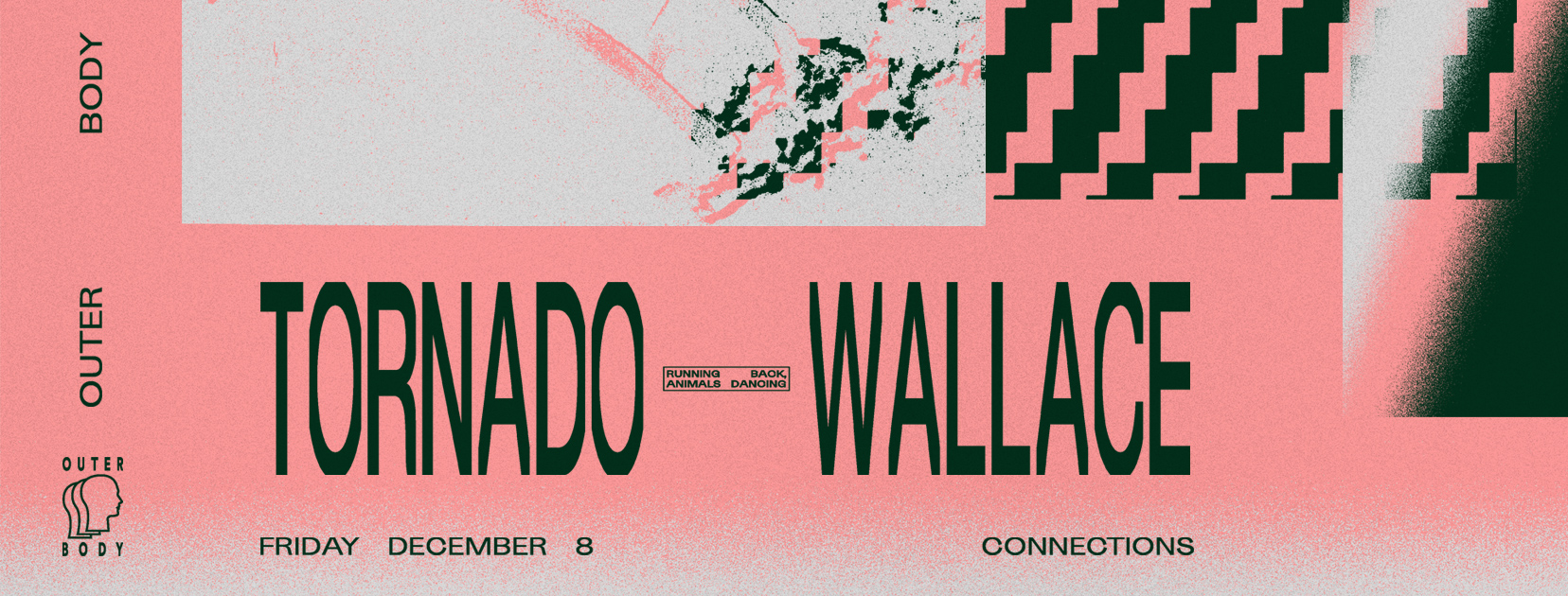 Tickets for Outer Body Dec 8th // w~Tornado Wallace in Northbridge from Ticketbooth
