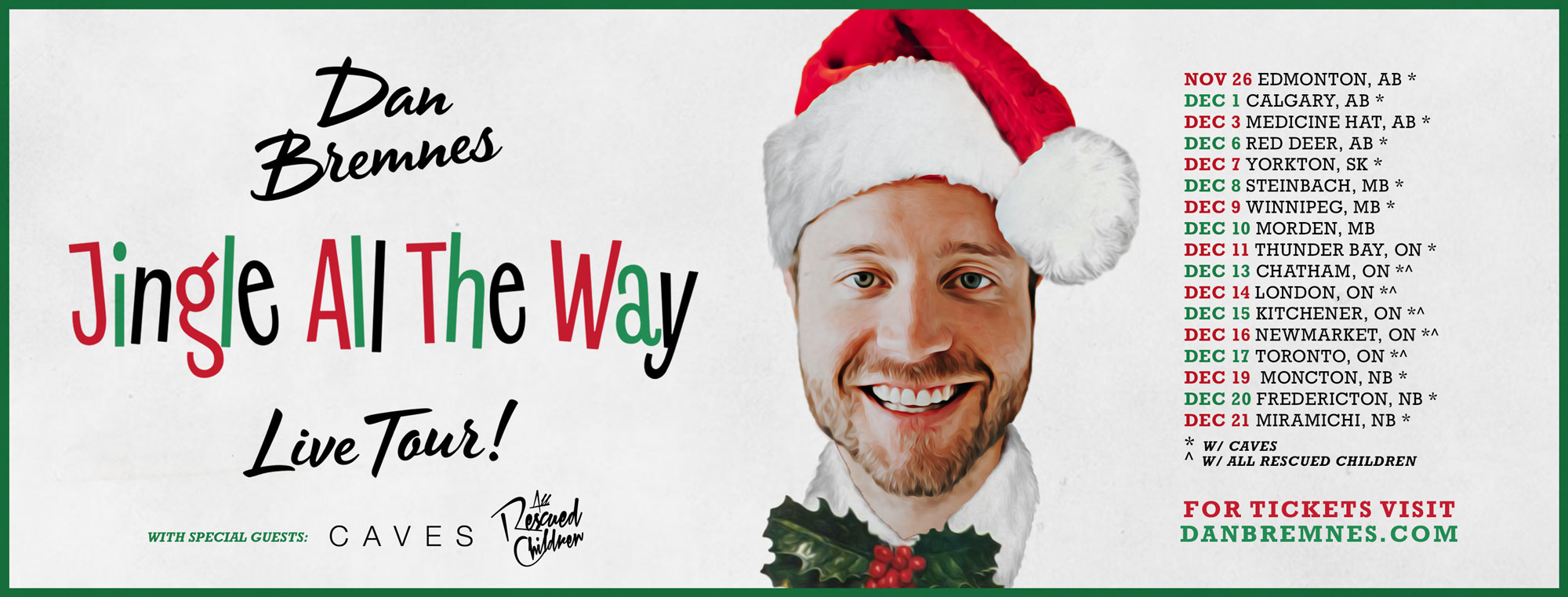 Tickets for Dan Bremnes, Jingle All The Way Tour in Medicine Hat from BuzzTix