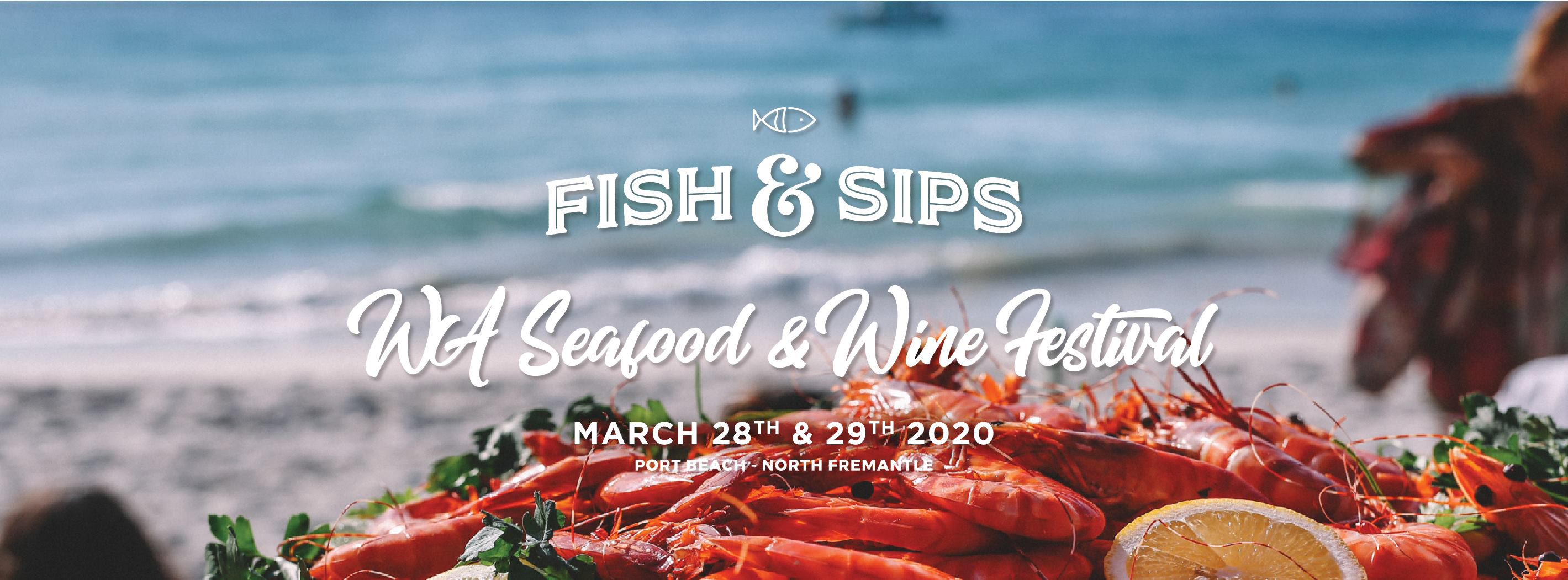 Tickets for Fish & Sips Festival 2020 in North Fremantle from Ticketbooth